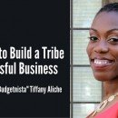 "Tiffany ""The Budgetnista"" Aliche - list building and tribe building examples and tips"