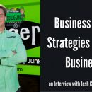 Business Growth Strategies for Niche Businesses An Interview with Josh Cohen of Junkluggers