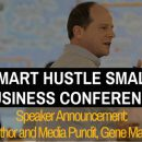 Author and Media Pundit Gene Marks to Speak at Smart Hustle Small Business Conference