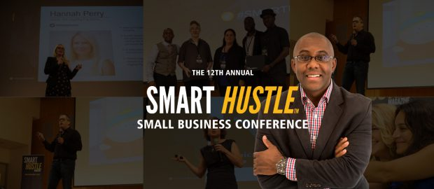 SMART HUSTLE SMALL BUSINESS CONFERENCE 2017